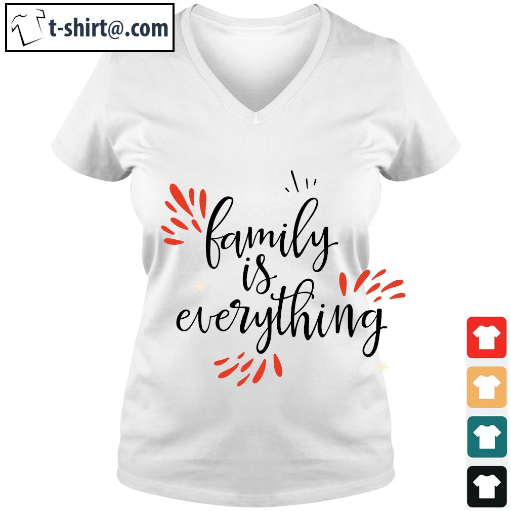 Family is everything s v-neck-t-shirt